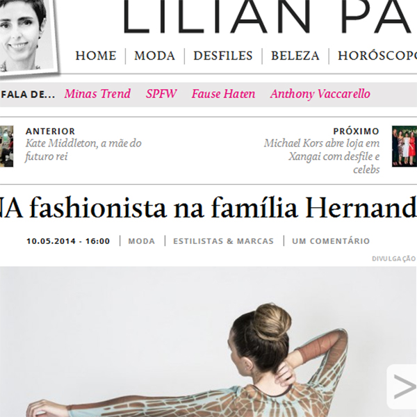 Interviewed by Lilian Pacce website (in portuguese)